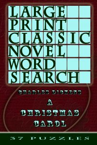 Large Print Classic Novel Word Search - Charles Dickens's A Christmas Carol