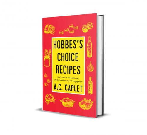 Hobbes's Choice Recipes by Wilkie Martin