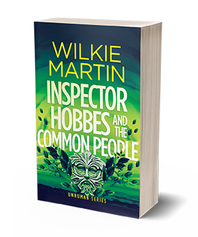 Inspector Hobbes and the Common People by Wilkie Martin