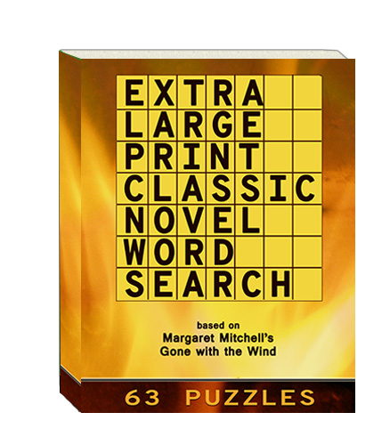 Buy Extra Large Print Classic Novel Word Search - Margaret Mitchell's Gone With The WInd